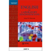 English for Laboratory Diagnosticians. Unit 4/ Appendix 4 - Anna Kierczak