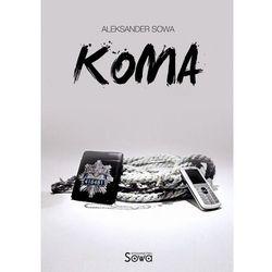 Koma - Aleksander Sowa
