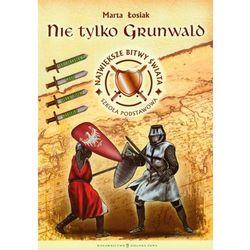 Nie tylko Grunwald (opr. miękka)