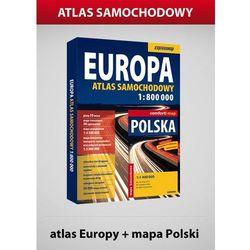 Europa. Atlas Samochodowy W Skali 1:800 000. Polska. Mapa Kieszonkowa W Skali 1:1 400 000 (opr. miękka)