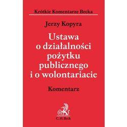 Ustawa o działalności pożytku publicznego i o wolontariacie. Komentarz (PDF) (opr. miękka)