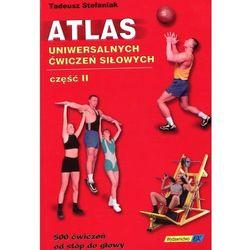 Atlas uniwersalnych ćwiczeń siłowych część 2 BK