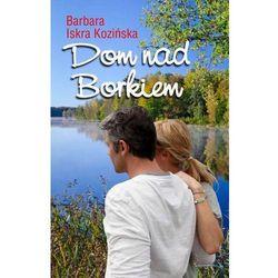 EBOOK Dom nad Borkiem