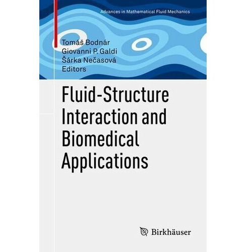 Fluid-Structure Interaction and Biomedical Applications Bodnar, Tomas