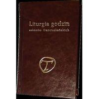 Liturgia godzin zakonów franciszkańskich. Tyg 1-11 TOM 3