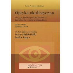 Optyka okulistyczna. Seria Podstawy Okulistyki (opr. miękka)