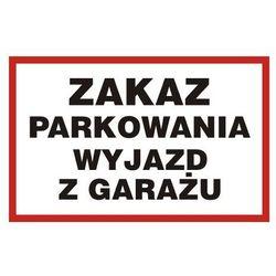 Zakaz parkowania. Wyjazd z garażu