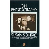 Susan Sontag: On Photography (opr. miękka)