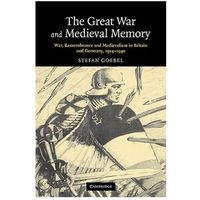 Great War and Medieval Memory