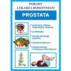 Prostata. Porady lekarza rodzinnego