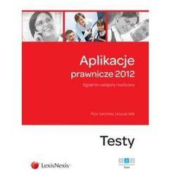 Aplikacje prawnicze 2012. Tom 2 (opr. miękka)
