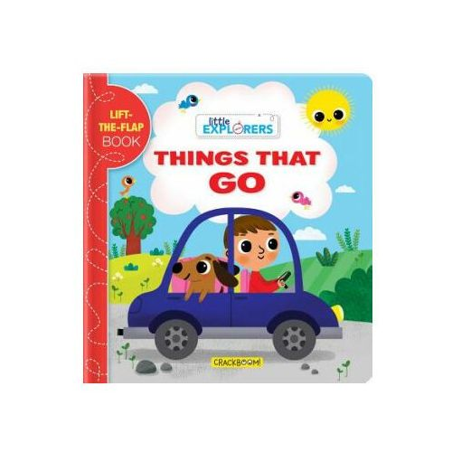 Little Explorers: Things That Go!: A Lift-The-Flap Book