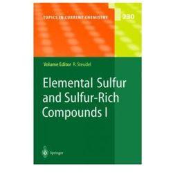 Elemental Sulfur & Sulfur-Rich Compounds I