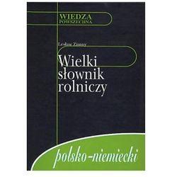 Wielki słownik rolniczy polsko-niemiecki