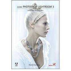 Adobe Photoshop Lightroom 3. Podręcznik dla fotografów (opr. twarda)