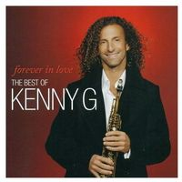 Forever In Love: The Best Of Kenny G (CD)