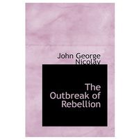 Outbreak of Rebellion