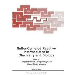 Sulfur-Centered Reactive Intermediates in Chemistry and Biology