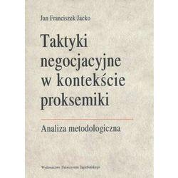 Taktyki negocjacyjne w kontekście proksemiki (opr. miękka)