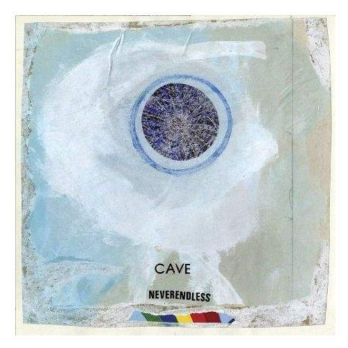 Cave - Neverendless