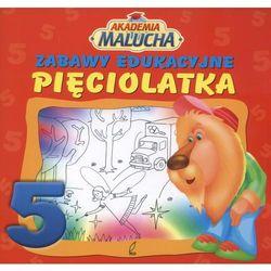 ZABAWY EDUKACYJNE PIĘCIOLATKA AKADEMIA MALUCHA (opr. broszurowa)