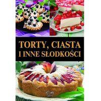 Torty ciasta I inne słodkości (opr. twarda)