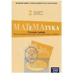 MATEMATYKA 2 ĆWICZENIA I ZADANIA NOWA ERA (opr. miękka)