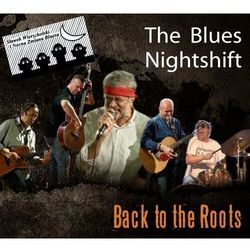 Blues Nightshift - Back To Roots, The - Wierzcholski I Nocna Zmiana Bluesa, Sławek (Płyta CD)