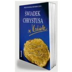 Świadek Chrystusa w Kościele - Podręcznik metodyczny do religii dla klasy I ponadgimnazjalnej