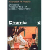Chemia dla gimnazjalistów Ćwiczenia rozdziały 5 6 7 (opr. miękka)