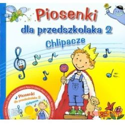 PIOSENKI DLA PRZEDSZKOLAKA CZ.2 /SKRZAT (opr. miękka)