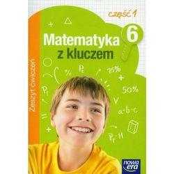 Matematyka Z Kluczem 6 Zeszyt Ćwiczeń Część 1 (opr. miękka)