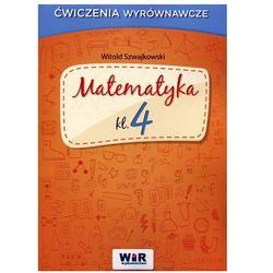 Matematyka SP kl.4 ćwiczenia wyrównawcze - Witold Szwajkowski