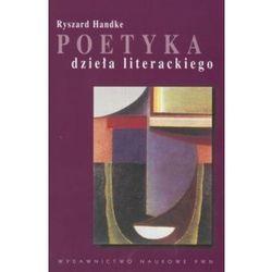 Poetyka dzieła literackiego (opr. miękka)
