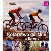 Kolarstwo górskie w Europie (opr. kartonowa)