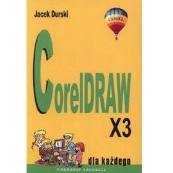 CorelDRAW X3 dla każdego - Jacek Durski (opr. miękka)
