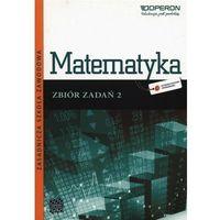 Matematyka ZSZ KL 2. Zbiór zadań. Odkrywamy na nowo (2013) (opr. miękka)