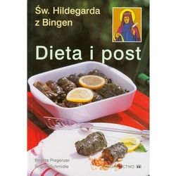 Dieta i post według Św. Hildegardy z Bingen (opr. broszurowa)