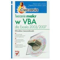 Tworzenie makr w VBA dla Excela 2003/2007