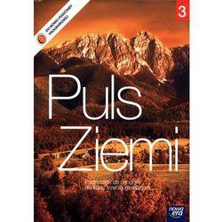 Geografia, klasa 3, Puls Ziemi 3, podręcznik, Nowa Era - Dostawa zamówienia do jednej ze 170 księgarni Matras za DARMO