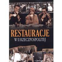 Restauracje w II Rzeczpospolitej (opr. twarda)