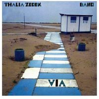 Zedek Band, Thalia - Via