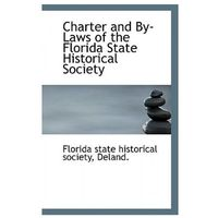 Charter and By-Laws of the Florida State Historical Society