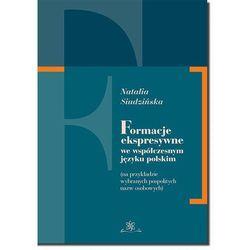 EBOOK Formacje ekspresywne we współczesnym języku polskim