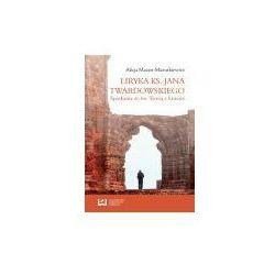Liryka ks. Jana Twardowskiego - Dostępne od: 2014-12-03 (opr. miękka)